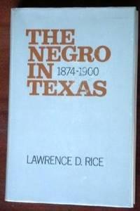 THE NEGRO IN TEXAS, 1874-1900