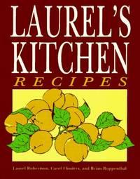 Laurel's Kitchen Recipes