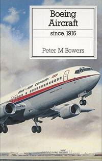 image of Boeing Aircraft Since 1916 (Putnam Aviation Series)