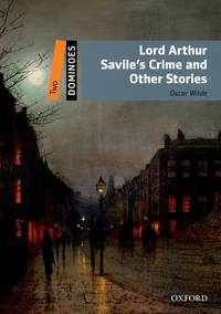 Dominoes: Two: Lord Arthur Savile's Crime and Other Stories Pack by NA - Paperback - 2014 - from Mi Lybro and Biblio.com