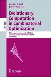 Evolutionary Computation in Combinatorial Optimization: 5th European Conference, EvoCOP 2005,...