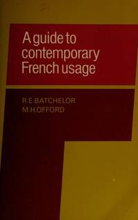 A Guide to Contemporary French Usage
