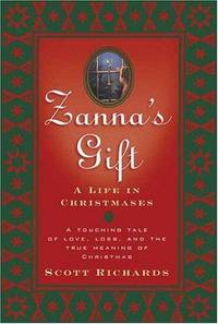 Zanna's Gift A Life in Christmases