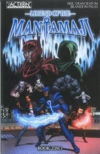 Legend of the Mantamaji: Book 2 (Legend of the Mantamaji) (Legend of Mantamaji): A Sci-Fi,...