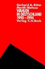 Wahlen in Deutschland 1990-1994 (German Edition) by Gerhard Albert Ritter - Paperback - 1995 - from Winghale Books (SKU: 045374)