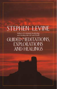 Guided Meditations, Explorations and Healings