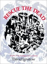 Rescue the Dead: Poems (Wesleyan Poetry Series)