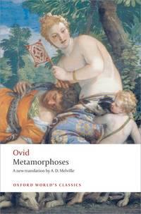 Metamorphoses (Oxford World's Classics) by Ovid