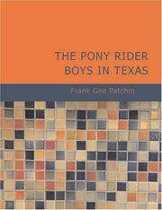 image of The Pony Rider Boys in Texas: Or- The Veiled Riddle of the Plains