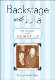 Backstage with Julia: My Years with Julia Child Barr, Nancy Verde