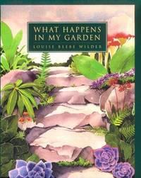 What Happens In My Garden