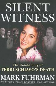 image of Silent Witness: The Untold Story of Terri Schiavo's Death