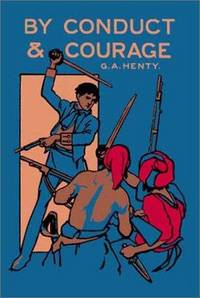 image of By Conduct and Courage