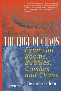 THE EDGE OF CHAOS: FINANCIAL BOOMS, BUBBLES, CRASHES AND CHAOS