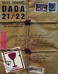 Dada 21/22. Musikalische Fischsuppe mit Reiseeindrücken. Eine Dokumentation über die beiden...