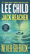 image of Never Go Back (with bonus novella High Heat): A Jack Reacher Novel