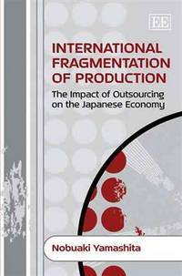 International fragmentation of production; the impact of outsourcing on the Japanese economy.