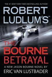 Robert Ludlam's The Bourne Betrayal