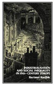 Industrialisation and Social Inequality in 19th-Century Europe