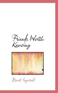 Friends Worth Knowing