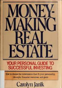 Money-making Real Estate: Your Personal Guide To Successful Investing
