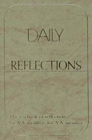 Daily Reflections: A Book of Reflections by A.A. Members