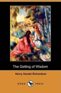 image of The Getting of Wisdom (Dodo Press)