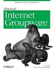 Practical Internet Groupware