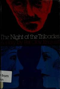 THE NIGHT OF THE TRIBADES : A Play from 1889