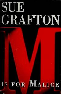 M is for Malice (The Kinsey Millhone Alphabet Mysteries) by  Sue Grafton - Hardcover - from Blue Vase Books LLC (SKU: 31UMYP0008US_ns)