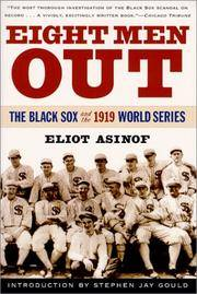 Eight Men Out - The Black Sox and the 1919 World Series