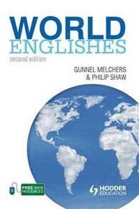 World Englishes (A Hodder Education Publication)