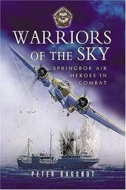 Warriors of the Sky. Springbok Air Heroes in Combat