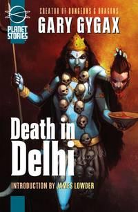 Death in Delhi (Planet Stories)