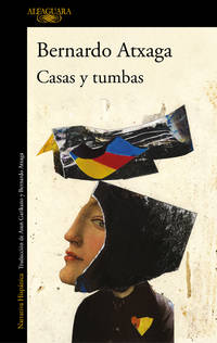 Casas y tumbas / Houses and Graves (Hispánica) (Spanish Edition)