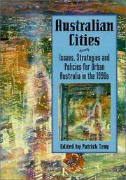 Australian Cities: Issues, Strategies and Policies for Urban Australia in the 1990s (Reshaping Australian Institutions)