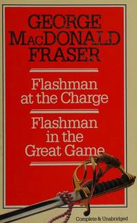 image of Flashman at the Charge and Flashman in the Great Game