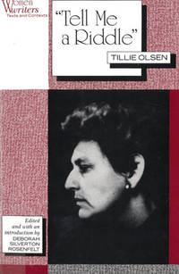 """""""Tell Me a Riddle"""" Tillie Olsen ( Women Writers: Texts and Contexts )"""