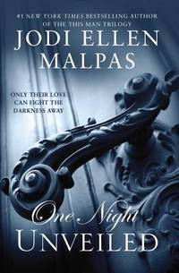 ONE NIGHT: UNVEILED (The One Night Trilogy)