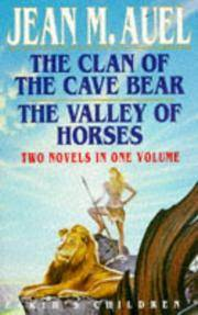 The Clan Of the Cave Bear  the Valley Of Horses