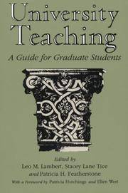 University Teaching: A Guide for Graduate Students by Editor-Leo M. Lambert; Editor-Stacey Lane Tice; Editor-Patricia H. Featherstone - Paperback - First Edition - 1996-06 - from Text Exchange (SKU: PH-074)