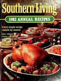 Southern Living 1982 Annual Recipes