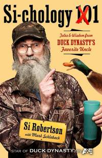 SI-COLOGY 1: Tales and Wisdom from Duck Dynasty's