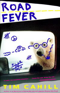 Road Fever: A High-Speed Travelogue