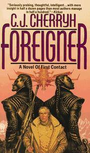 Foreigner A Novel of First Contact