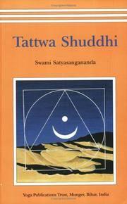 Tattwa Shuddhi: The Tantric Practice of Inner Purification [Dec 01, 2000] Swami Satyasangananda...