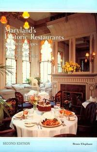 Maryland's Historic Restaurants and Their Recipes