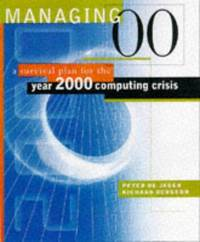 Managing 00: Surviving the Year 2000 Computing Crisis