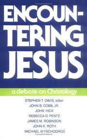 Encountering Jesus: A Debate on Christology