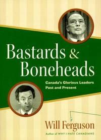 Bastards & boneheads: